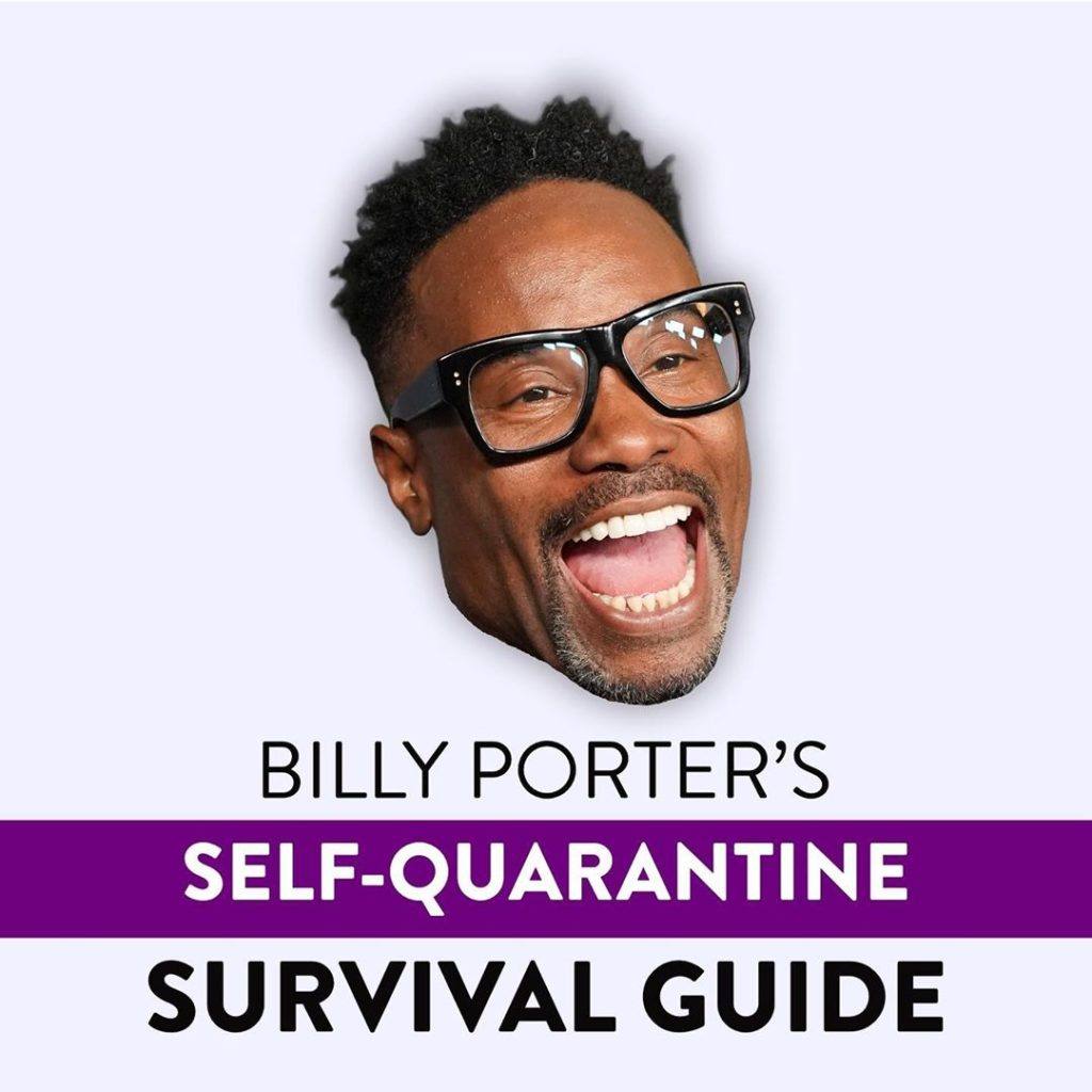 Billy Porter self-quarantine - stay home guide by RUNWAY MAGAZINE