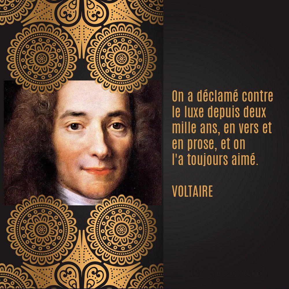 Voltaire - citation sur le luxe