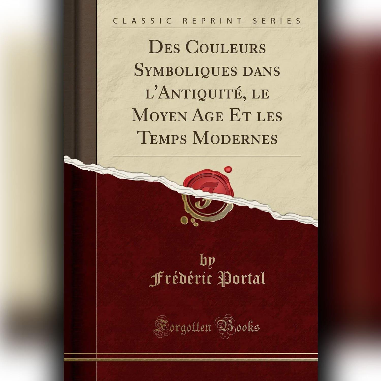 Frederic Portal - Symbolique des Couleurs