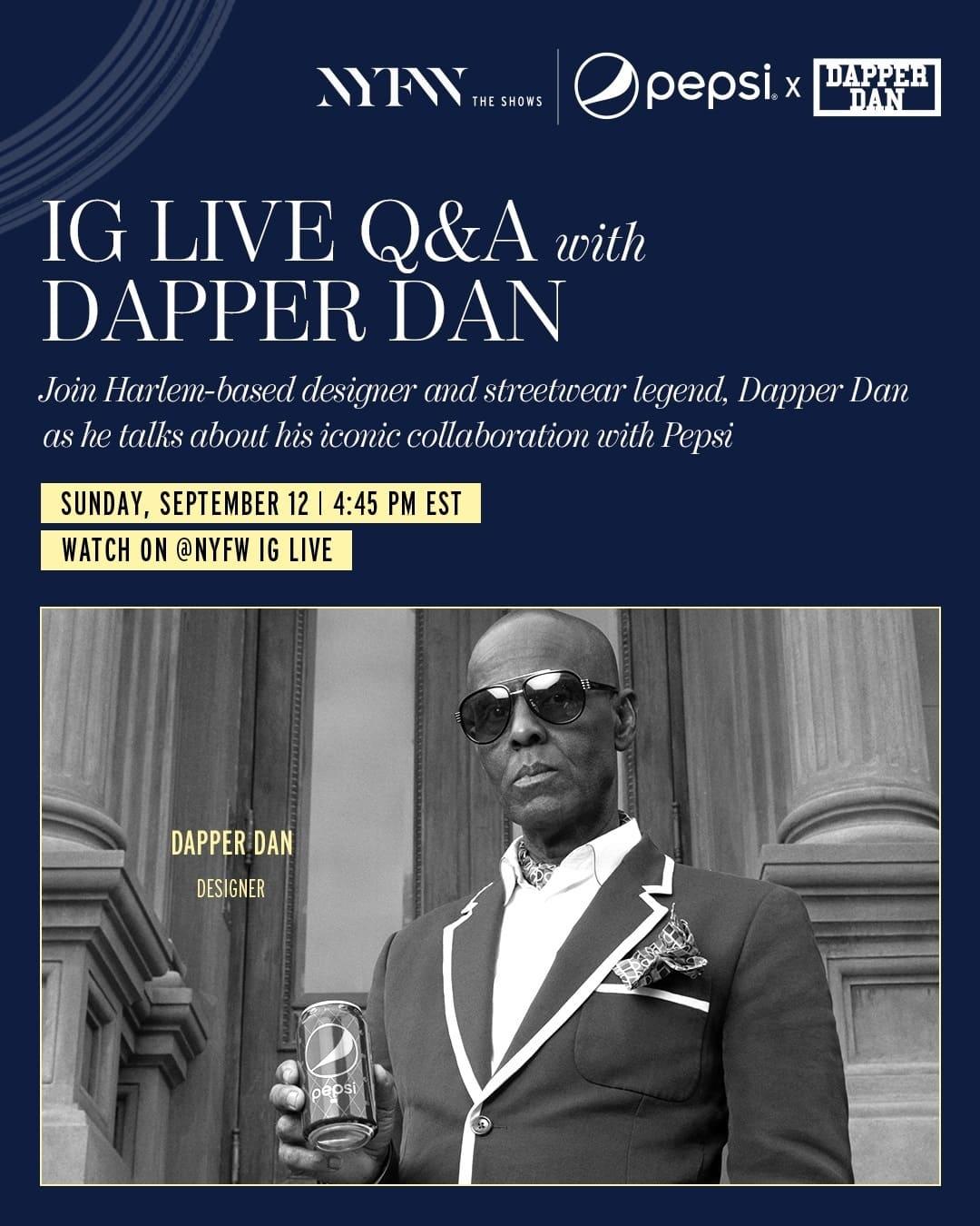 Dapper Dan x Pepsi official sponsors of New York Fashion Week